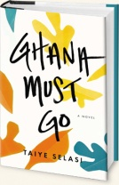 Ghana Must Go (Penguin, US edition)