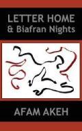 Letter Home & Biafran Nights