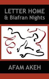 Letter Home and Biafran Nights