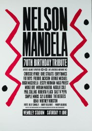 Poster advertising the concert held at Wembley Stadium on 11 June 1988 as part of the AAM's 'Nelson Mandela: Freedom at 70' campaign. The concert was attended by a capacity audience and broadcast to 63 countries. It was organised by AAM and Artists Against Apartheid.