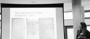 Rebecca Jones 'We need new critical paradigms': Reflections on researching a literary history of Yoruba travel writing' © Imke van Heerden