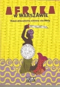 Book cover: Africa in Warsaw: the History of the African Diaspora on the Vistula (eds. M. Diouf and P. Średziński, 2010)