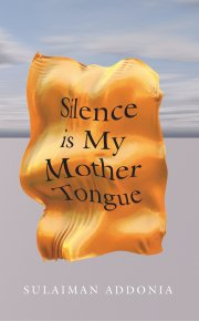 Silence+is+My+Mother+Tongue