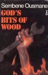 Ousmane Sembène's God's Bits of Wood