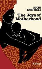 Buchi Emecheta's The Joys of Motherhood